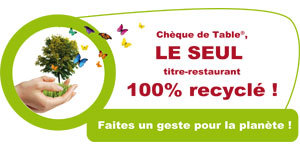 Cheque de table, le seul titre restaurant 100% recyclé !